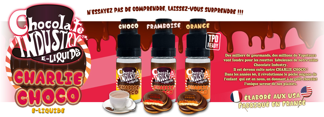 E-liquides Chocolate Industry Charlie Choco